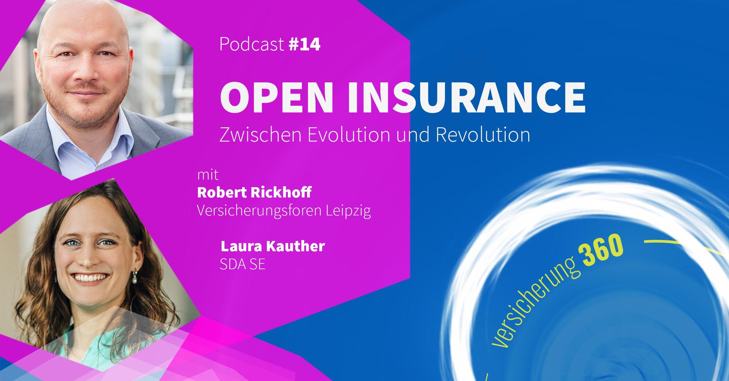 Podcast #14: Open Insurance – zwischen Evolution und Revolution