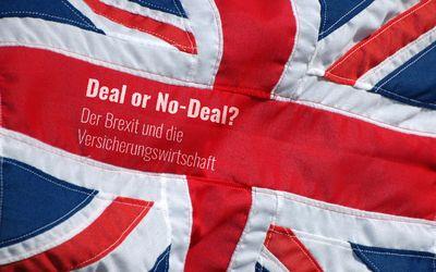 Themendossier 7/2019: Deal or No-Deal? Der Brexit und die Versicherungswirtschaft