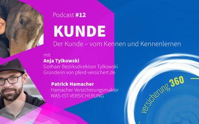 Podcast #12: Der Kunde - vom Kennen und Kennenlernen