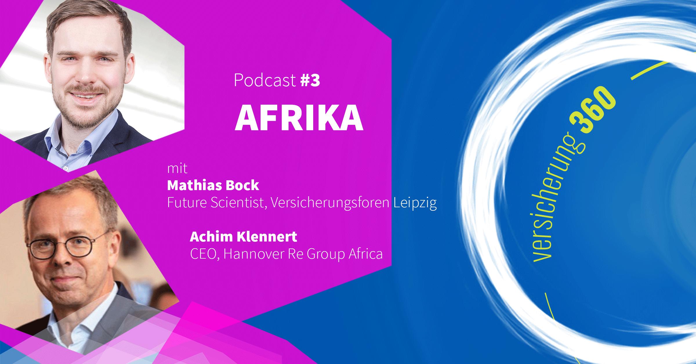 Podcast #3: Afrika – Innovationswiege mit Herausforderungen
