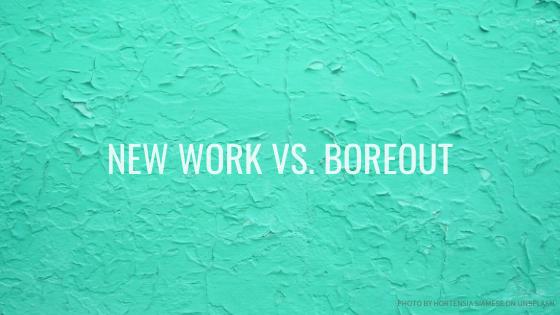 Psychische Gesundheit und New Work – Boreout