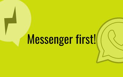 Messenger first!  So wird Facebook mit seinem Messenger  das Zentrum digitalen Lebens und der Kundenkommunikation