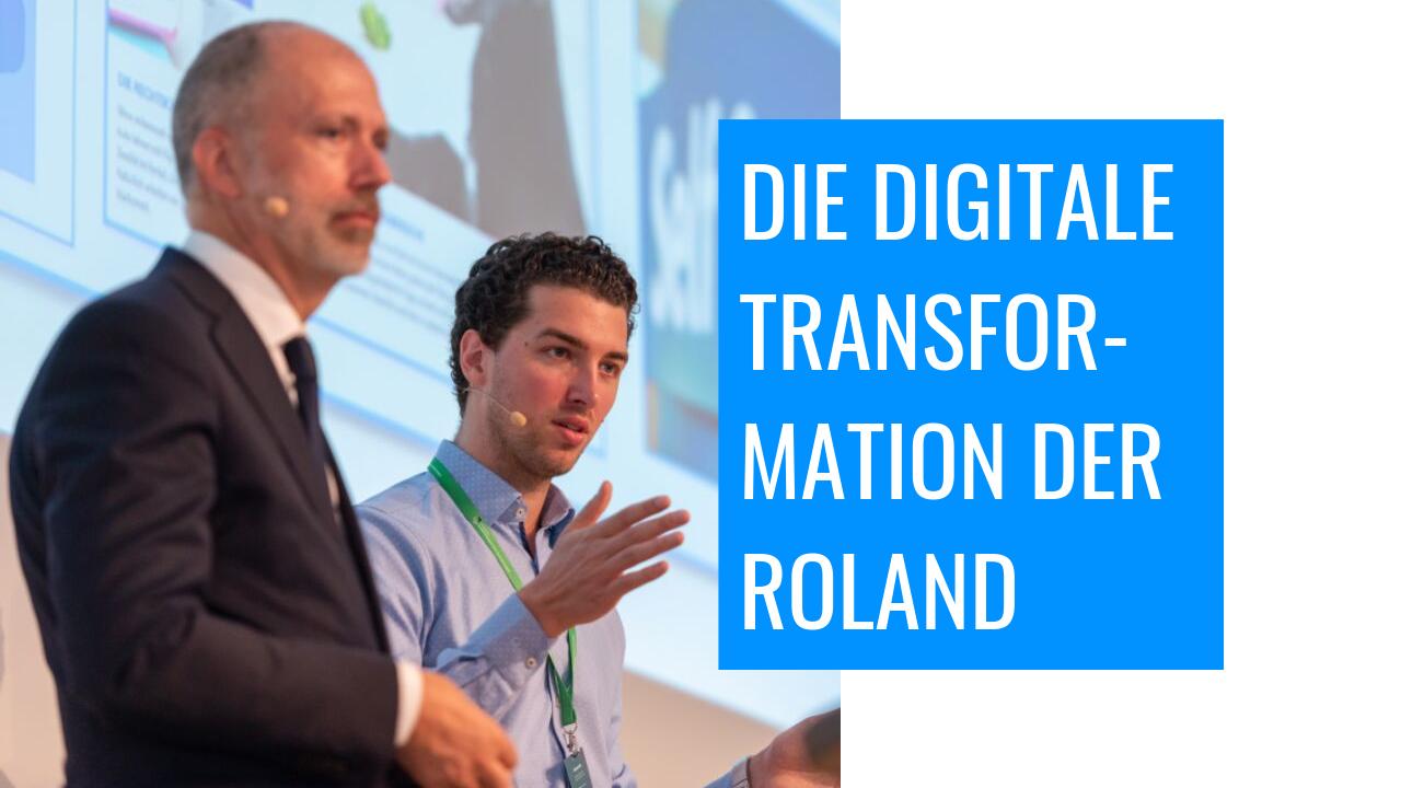 Die digitale Transformation der ROLAND