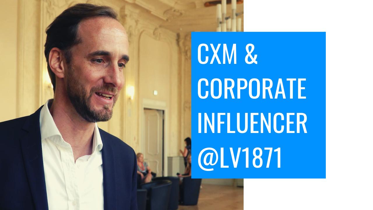 CXM und Corporate Influencer bei der LV1871