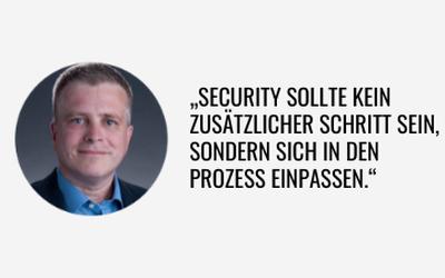 IT-Security sollte sich in den Prozess einpassen