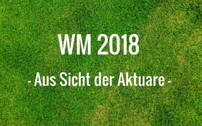 FIFA WM: Geht es nach den Versicherungsmathematikern, heißt der Gewinner …