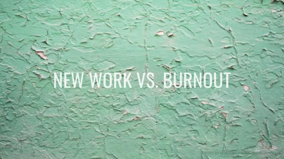 Psychische Gesundheit und New Work – Burnout