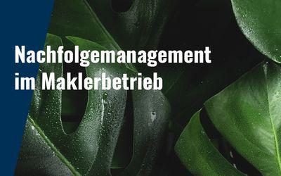 Nachfolgemanagement – Übernehmen Sie bitte!